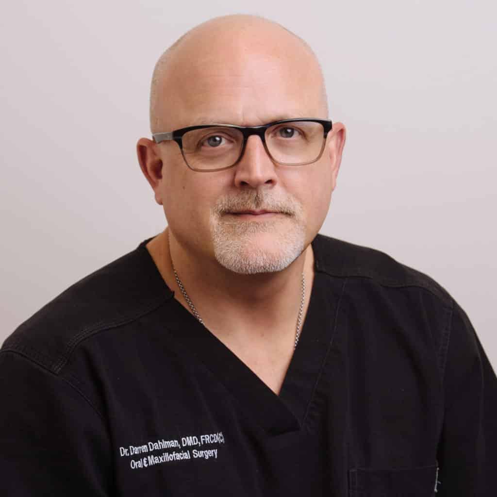 Dr. Darren Dahlman DMD, FRCD (C) Oral Surgeon